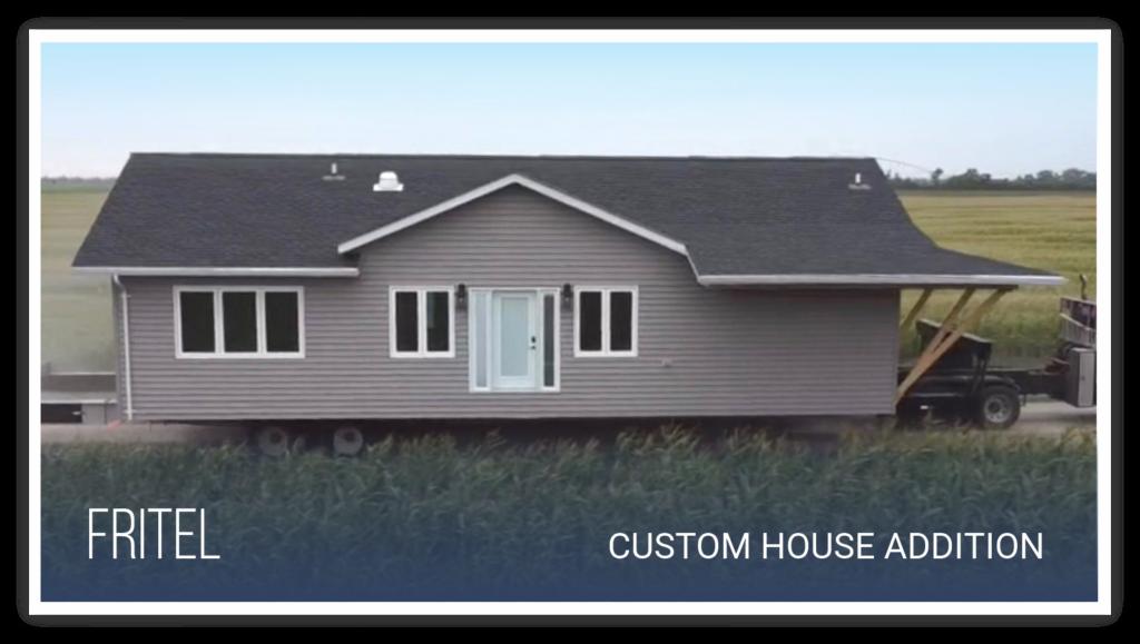 Fritel Custom House Addition Build